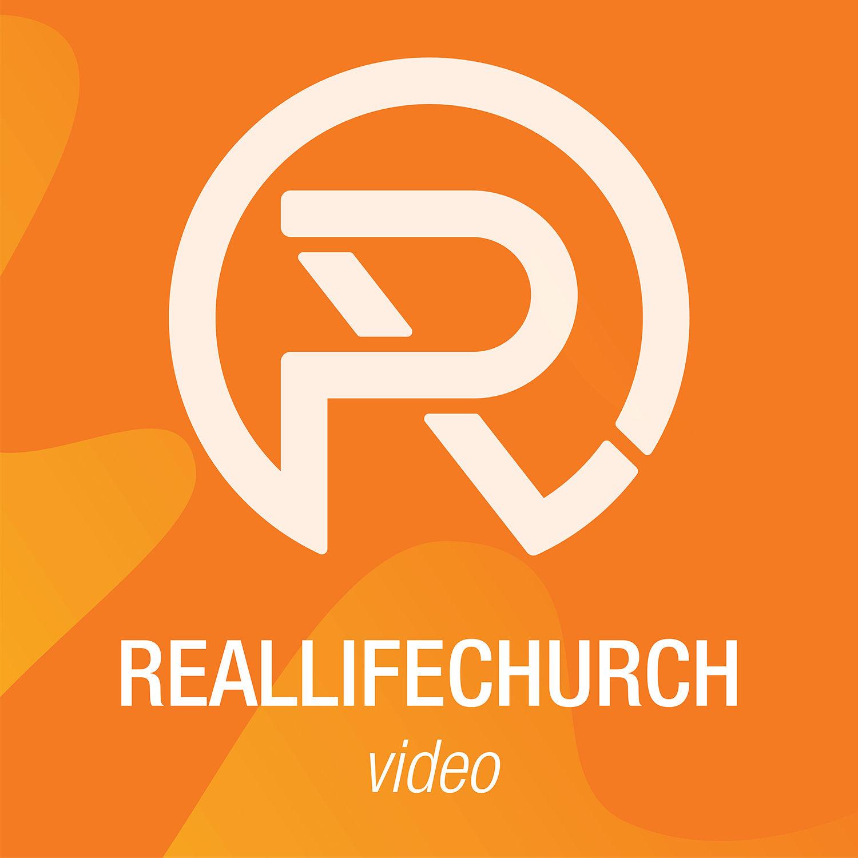 Real Life Church: Video